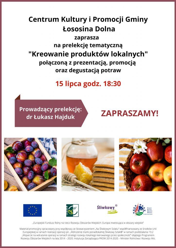 Plakat ze zdjęciami jabłek, miodu i śliwek, na białym tle informujący o prelekcji